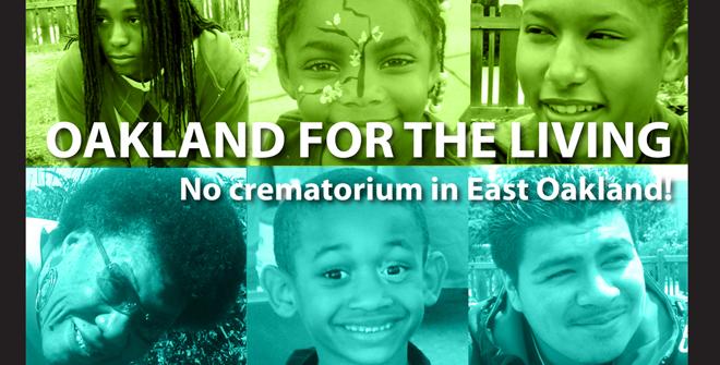 East Oakland Crematorium campaign